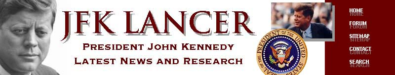 JFK Lancer - President John F. Kennedy Newsand Research